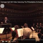 360 video - Carnegie Hall - Philadelphia Orchestra