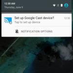 Google Cast notification set-up